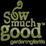Sow Much Good
