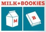 Milk + Bookies